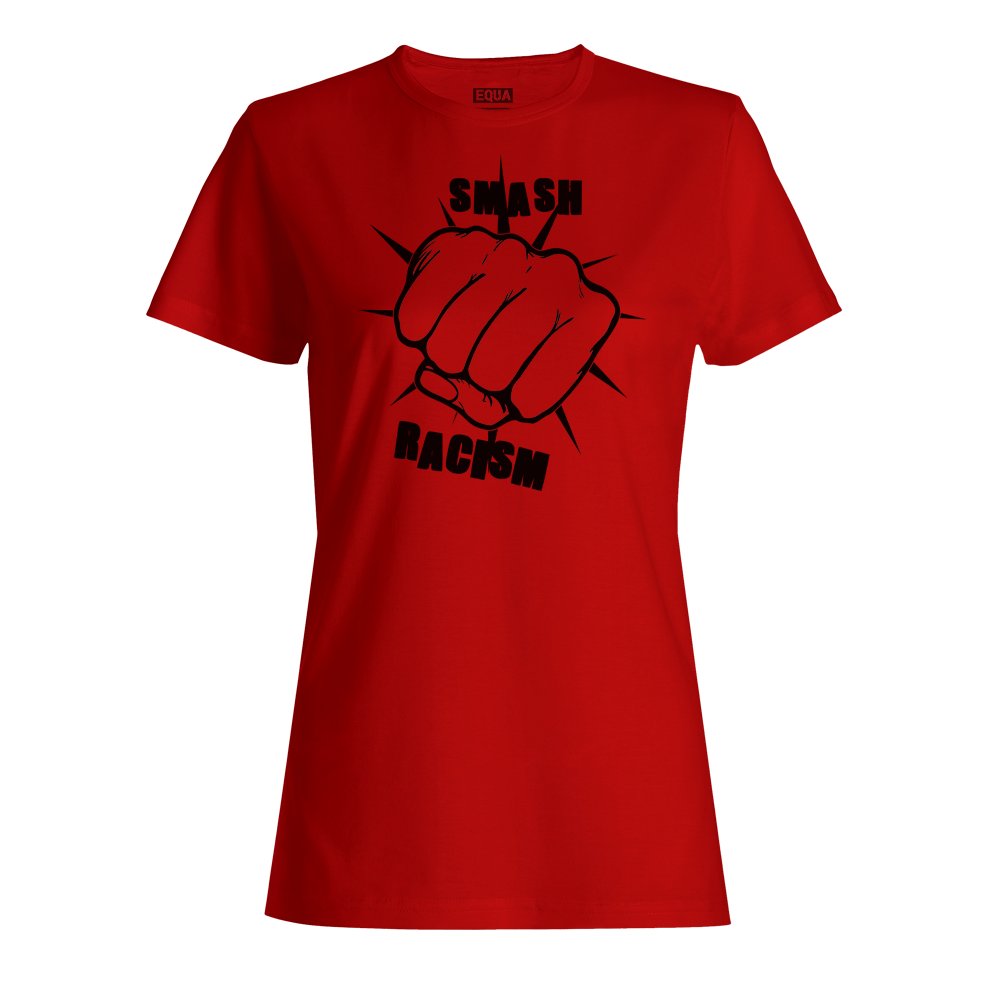 Equality Clothing Smash Racism Ladies Fitted T-shirt